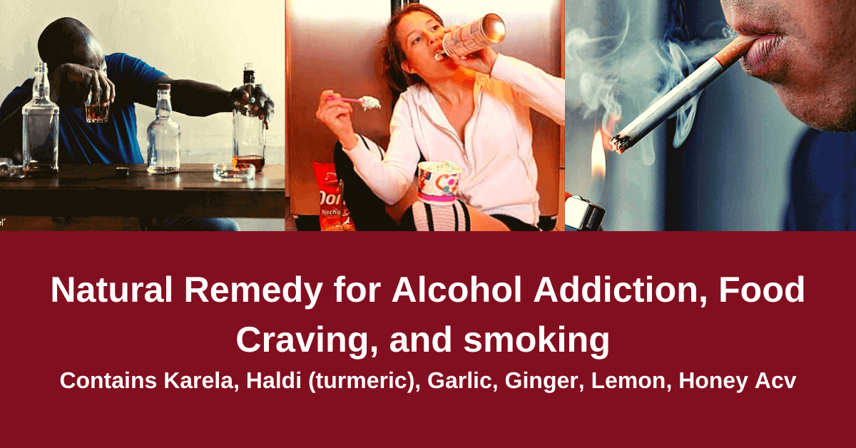 Natural-Remedy-for-Alcohol-Addiction-Food-Craving-and-smoking-Contains-Karela-Haldi-turmeric-Garlic-Ginger-Lemon-Honey-Acv